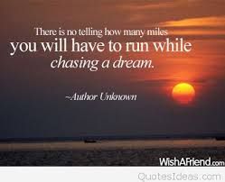 Inspirational Quotes About Chasing Your Dreams Best of Chasing Your Dream Inspiring Quote