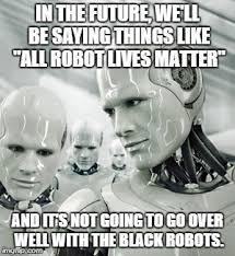 Robots Meme Generator - Imgflip via Relatably.com
