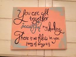 Bible Quotes About Being Beautiful Best of Beautiful Quote From The Bible