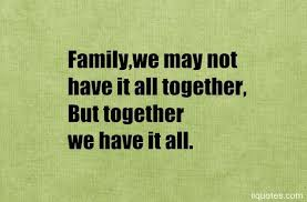 Thankful For Family Quotes Inspiration Top 48 Wise And Inspirational Family Quotes With Images Quotes