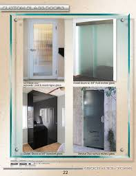 full lines of custom tempered glass doors ranging from clear textured and spandrel glass