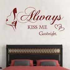 Wandtattoo Sprüche Always Kiss Me Goodnight Schlafzimmer