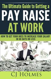 buy how to get a raise fast out asking for a pay increase in buy how to get a raise fast out asking for a pay increase in cheap price on alibaba com