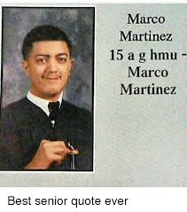 Good Senior Quotes Beauteous Good Senior Quotes Pleasing Good Senior Quotes Classy Marco Martinez