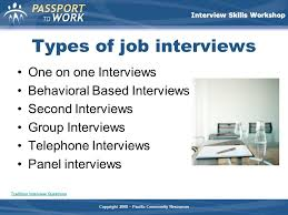 Different Types Of Job Interviews Interview Skills Workshop Ppt Video Online Download