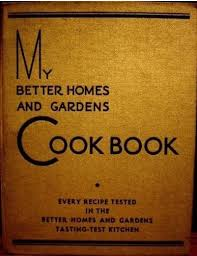 better homes and gardens cookbook. 1930 My Better Homes And Gardens Cook Book 10th Printing 1935 Cookbook 9