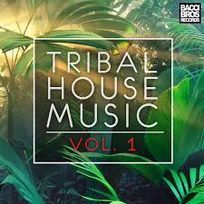 Various Artists Tribal House Music Vol 1 On Traxsource
