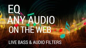 ears bass boost eq any audio chrome web store