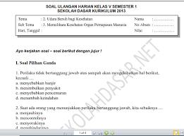 Alkisah, disebuah laut yang luas dan dalam, terdapatlah seekor raja soal + jawaban bahasa indonesia kelas 5 semester 2 in soal dan kunci jawaban. Soal Ulangan Harian K 13 Kelas 5 Tema 2 Subtema 3 Dan Kunci Jawaban Sekolahdasar Net