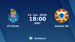 FC Porto Varzim SC Live Ticker und Live Stream - SofaScore