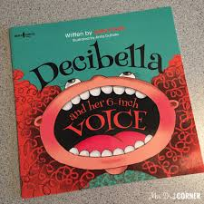 Decibella Voice Chart Decibella And Her 6 Inch Voice Books Teachers Love Mrs