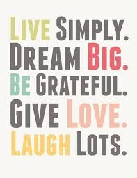 Live Life Quotes Classy Life Quotes Live Simply Dream Big Quotes On Living Life