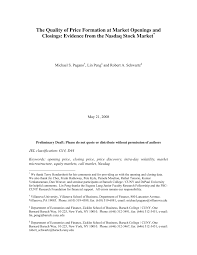 PDF) The quality of price formation at market openings and closings:  Evidence from the Nasdaq stock market