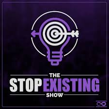 The Stop Existing Show