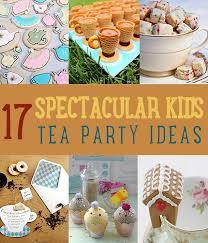 17 Spectacular Kid's Tea Party Ideas | https://diyprojects.com/kids