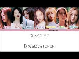 Dream Catcher Names Impressive Dreamcatcher Chase Me Color Coded Lyrics [HanRomEng] YouTube