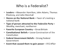 Abundant Federalist And Republicans Federalists Versus