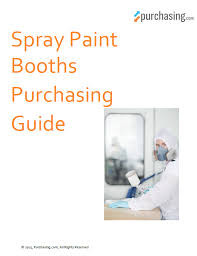 spray paint booths purchasing guide purchasing com or print this purchasing guide