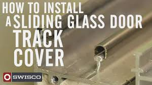 how to install a sliding glass door track cover you