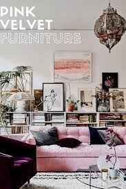 Pink velvet couch Chairs The Pink Velvet Sofa And Affordable Alternatives To This Interior Trend Style In The Way The Pink Velvet Sofa And Affordable Alternatives To This Interior