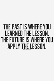 Learn From The Past Quotes