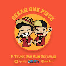Gesah One Piece || Indonesia