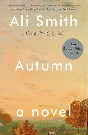 Autumn: A Novel (Seasonal Quartet) - Kindle edition by Smith, Ali.  Literature & Fiction Kindle eBooks @ Amazon.com.