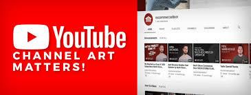Your Youtube Channel Art Matters Ventura Web Design