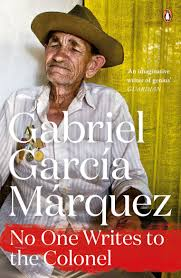 no one writes to the colonel by gabriel garcia marquez fuzzyrants no one writes to the colonel by gabriel garcia marquez