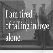 Alone Quotes About Love. QuotesGram
