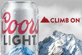 Coors Light Climb On Campaign Coors Light Ditches Bro Marketing Strategy For Gender