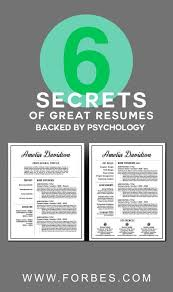 40 Secrets Of Great Resumes Backed By Psychology Info Graphics Beauteous Resume Tips Forbes