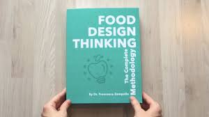 Food Product Design Definition What Is Food Design Thinking Francesca Zampollo