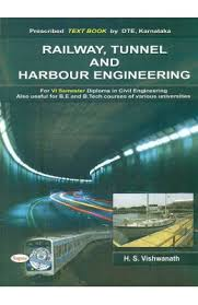 Buy Railway Tunnel And Harbour Engineering For 6th Sem In Civil ...