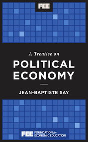 A Treatise On Political Economy Foundation For Economic