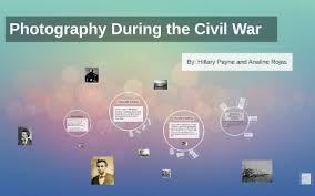 Photography During the Civil War by Hillary Payne