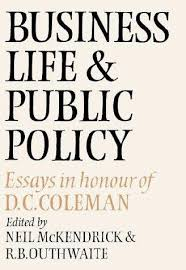 business life and public policy essays in honour 9780521262750 business life and public policy essays in honour of d c coleman