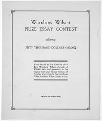 woodrow wilson prize essay contest offering fifty thousand dollars woodrow wilson prize essay contest offering fifty thousand dollars 50 000 new york 1927 library of congress