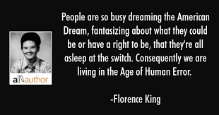 Quotes About The American Dream Beauteous People Are So Busy Dreaming The American Quote