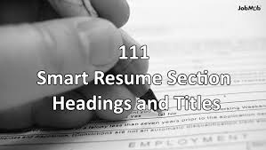 Resume Headings Impressive 📝 28 Helpful Resume Section Headings And Titles