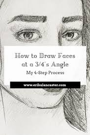 How To Draw Faces At A 34s Angle My 4 Step Process