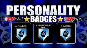 ALL PERSONALITY BADGES IN NBA 2K20 ...