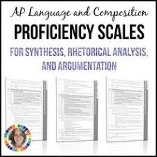 approved syllabus ap english language and composition ap  ap english language and composition essay proficiency scales