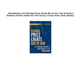 Reading Price Charts Textbook_ Reading Price Charts Bar By Bar The Technical