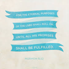 Mormon Quotes New His Promises Shall Be Fulfilled