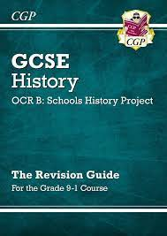 GCSE History OCR B: Schools History Project Revision Guide - for the Grade  9-1 Course | CGP Books