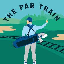 The Par Train - Live. Golf. Improve.