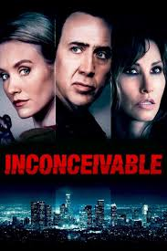 inconceivable movie 2017 | Inconceivable (2017)-poster | x265mkv.com –  x265, HEVC ... | Streaming movies free, Streaming movies, Free movies online
