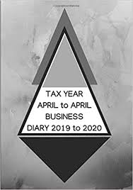 Tax Year April To April Business Diary 2019 To 2020 Business Tax
