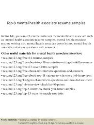 Top 8 Mental Health Associate Resume Samples